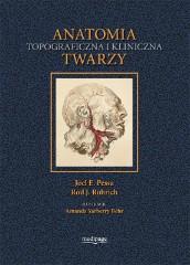Anatomia Topograficzna I Kliniczna Twarzy Bogdan Ciszek Joel E