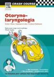 Otorynolaryngologia. Seria Crash Course